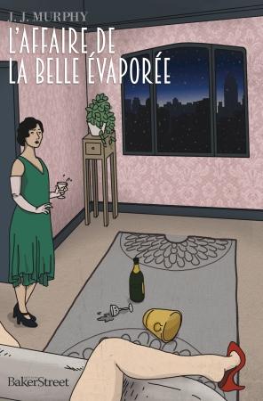 Série Dorothy Parker (Le Cercle des plumes assassines) de JJ Murphy Affaire-belle-evaporee_plat1_hd