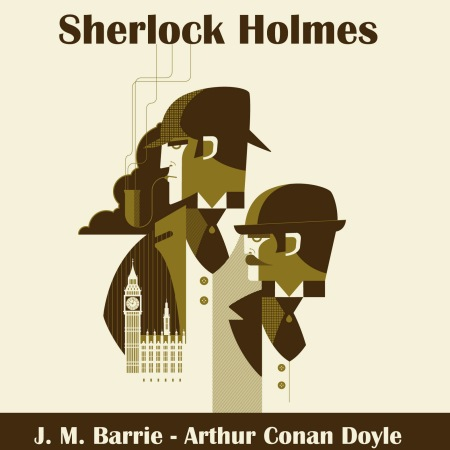 Le Détective détraqué ou les mésaventures de Sherlock Holmes